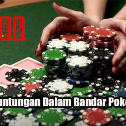 Fakta Keuntungan Dalam Bandar Poker Online