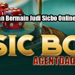 Keuntungan Bermain Judi Sicbo Online Uang Asli